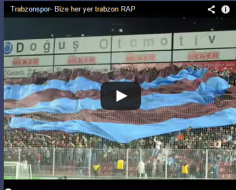 Trabzonspor- Bize her yer trabzon RAP